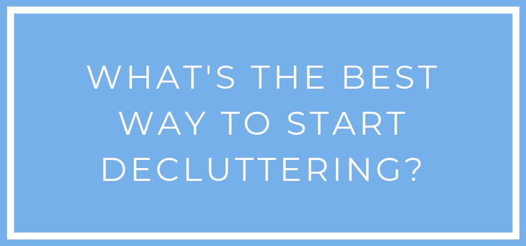 Start decluttering!